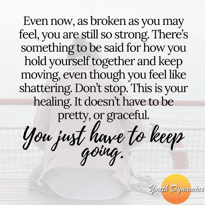 Even now - Struggling? Quotes for Those Experiencing Trauma & Grief